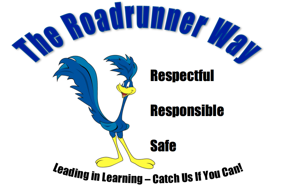 Roadrunner Way is Responsible, Respectful, and Safe